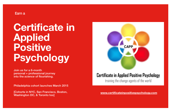 Breaking News - Certificate in Applied Positive Psychology CAPP Program